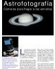 Astrofotografía - Cámaras Para Llegar a Las Estrellas